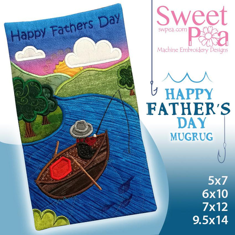 Happy Father's Day mugrug 5x7 6x10 7x12 9.5x14 - Sweet Pea In The Hoop Machine Embroidery Design