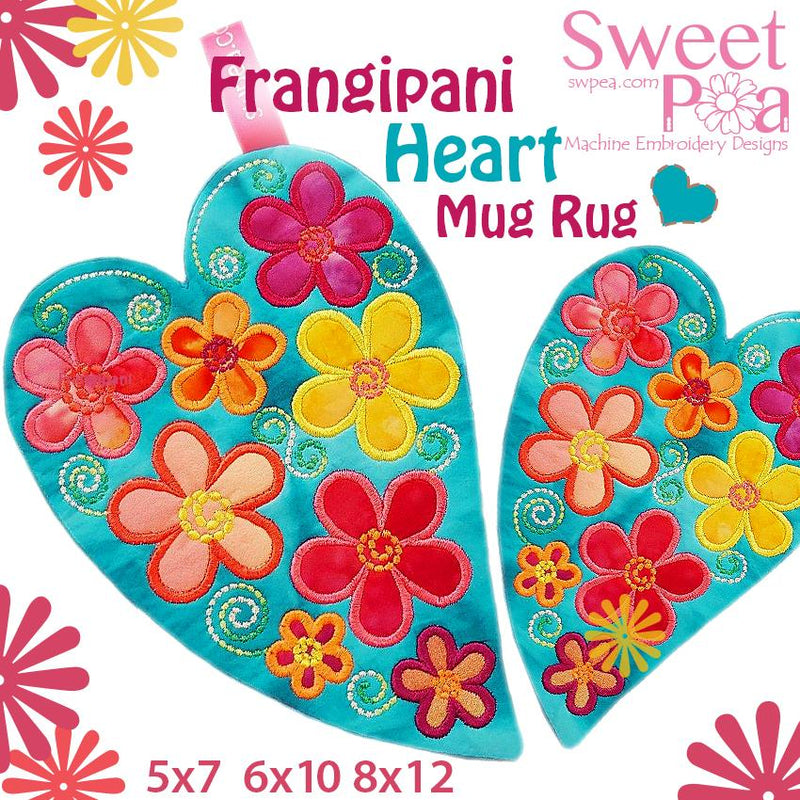 Frangipani Heart Mug Rug 5x7 6x10 8x12 - Sweet Pea In The Hoop Machine Embroidery Design