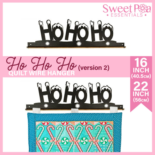 HO HO HO Quilt Wire Hanger 16in or 22in