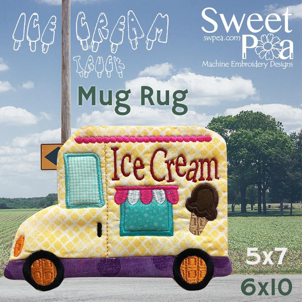 Ice Cream Truck Mugrug 5x7 and 6x10 - Sweet Pea In The Hoop Machine Embroidery Design