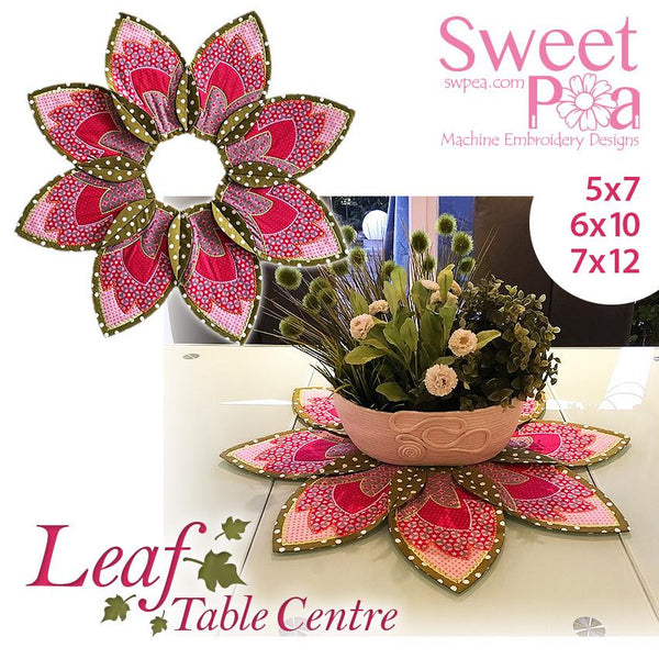 Leaf Table Centre 5x7 6x10 7x12 - Sweet Pea In The Hoop Machine Embroidery Design