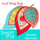 Leaf Mugrug 5x7 6x10 8x12 and 9.5x14 - Sweet Pea In The Hoop Machine Embroidery Design