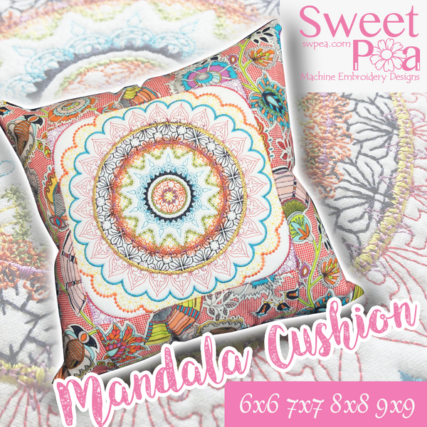 Mandala Cushion 6x6 7x7 8x8 9x9 - Sweet Pea In The Hoop Machine Embroidery Design