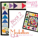 Medallion BOM Sew Along Quilt Block  2 and Corner Block 2 - Sweet Pea In The Hoop Machine Embroidery Design