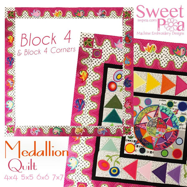 Medallion BOM Sew Along Quilt Block  4 and Corner Block 4 - Sweet Pea In The Hoop Machine Embroidery Design