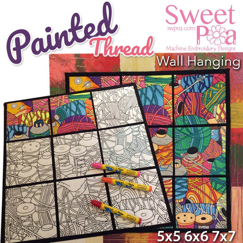 Painted Thread Wall Hanging Colouring in 5x5 6x6 7x7 - Sweet Pea In The Hoop Machine Embroidery Design