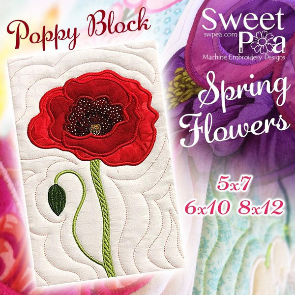 Poppy Flower Block Add-on 5x7 6x10 8x12 - Sweet Pea In The Hoop Machine Embroidery Design