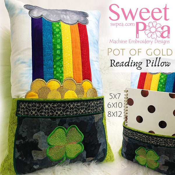Pot of Gold Reading Pillow 5x7, 6x10 and 8x12 - Sweet Pea In The Hoop Machine Embroidery Design