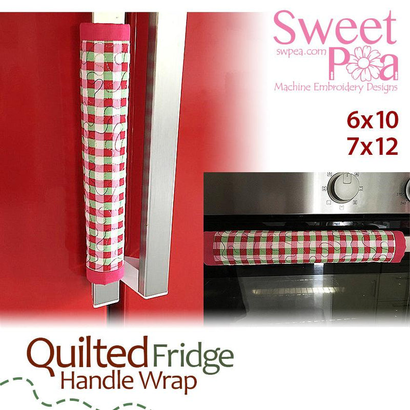 Quilted Fridge Handle Wrap 6x10 and 7x12 - Sweet Pea In The Hoop Machine Embroidery Design