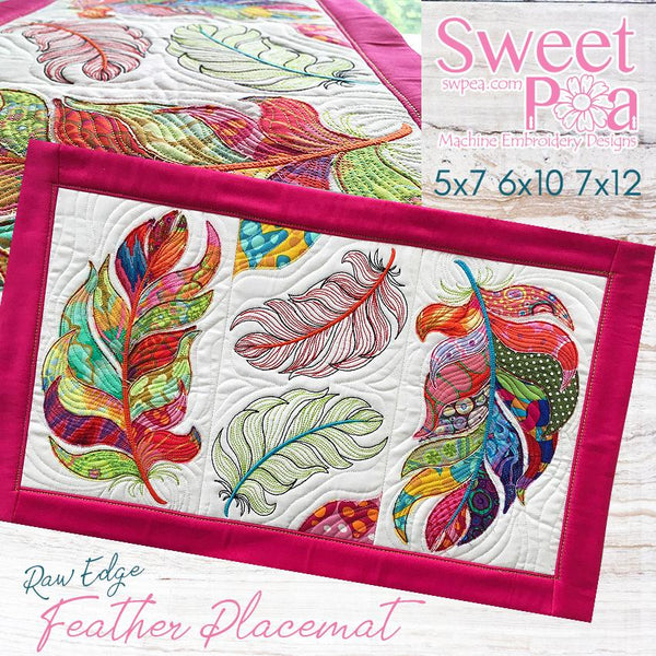 Raw Edge Feather Placemat 5x7 6x10 7x12 - Sweet Pea In The Hoop Machine Embroidery Design