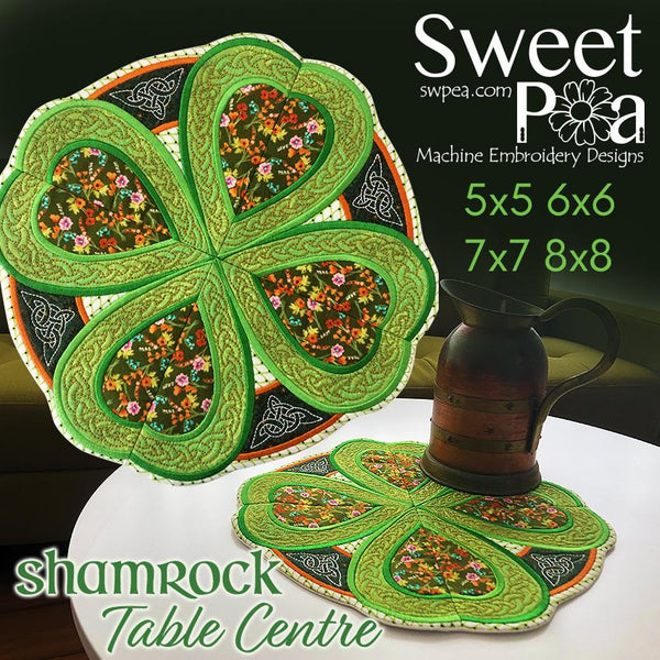 Shamrock Table Centre 5x5 6x6 7x7 8x8 - Sweet Pea In The Hoop Machine Embroidery Design