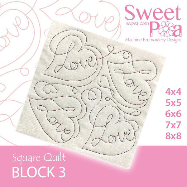 Square Quilt Block3 Love 4x4 5x5 6x6 7x7 8x8 - Sweet Pea In The Hoop Machine Embroidery Design