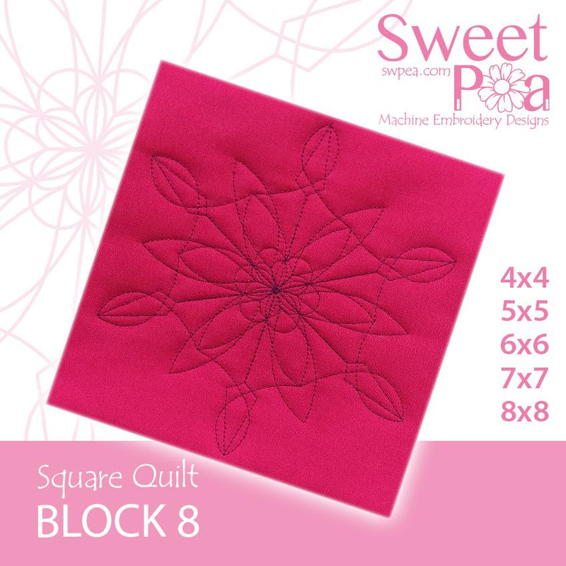 Square Quilt Block 8 4x4 5x5 6x6 7x7 8x8 - Sweet Pea In The Hoop Machine Embroidery Design
