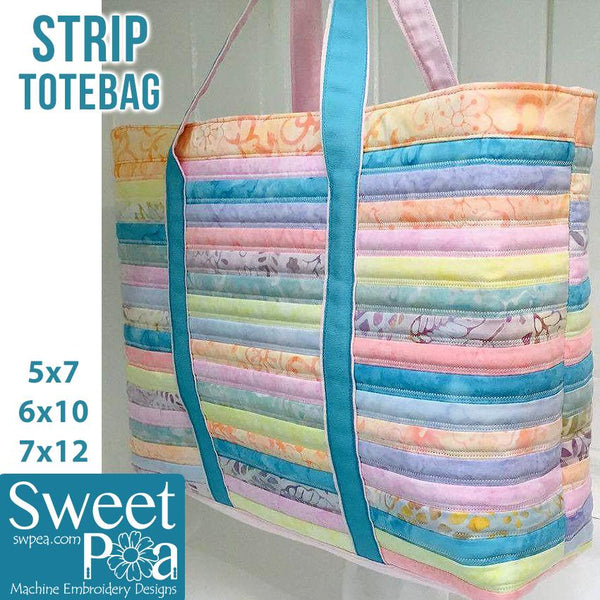 Strip Tote Bag 5x7 6x10 and 7x12 - Sweet Pea In The Hoop Machine Embroidery Design