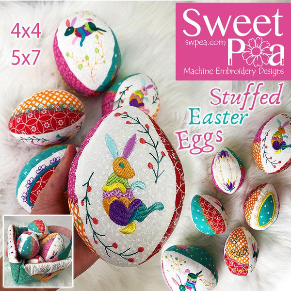 Stuffed Easter Eggs 4x4 5x7 - Sweet Pea In The Hoop Machine Embroidery Design