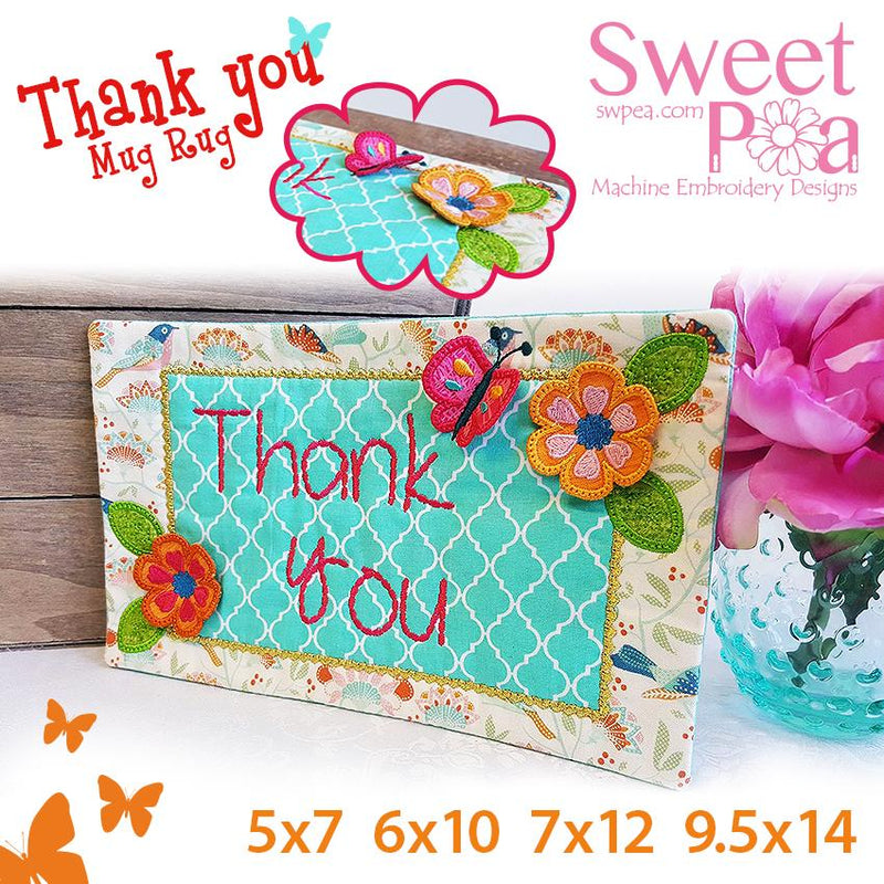 Thank You Mugrug 5x7 6x10 7x12 9.5x14 - Sweet Pea In The Hoop Machine Embroidery Design