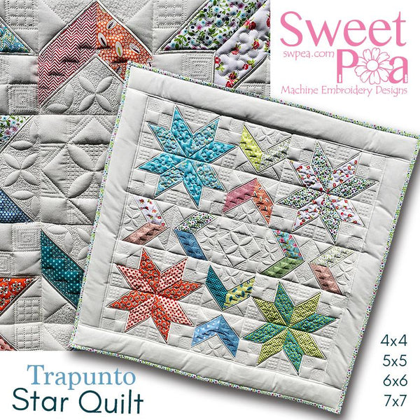 Trapunto Star Quilt 4x4 5x5 6x6 7x7 - Sweet Pea In The Hoop Machine Embroidery Design