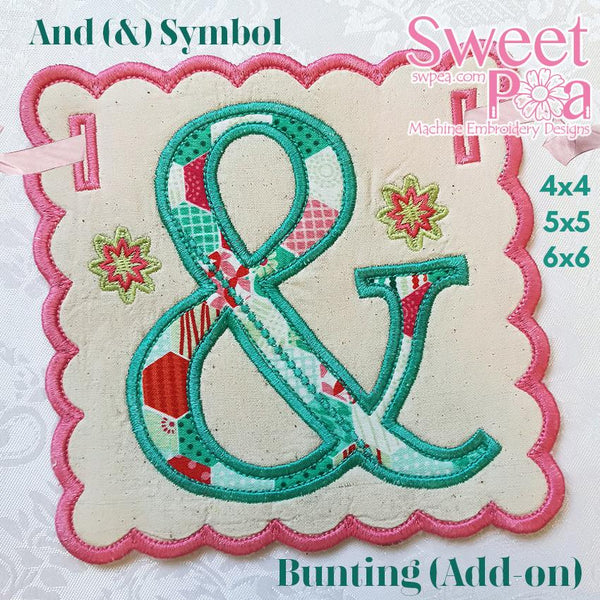 Ampersand '&' Symbol Bunting add on 4x4 5x5 6x6 - Sweet Pea In The Hoop Machine Embroidery Design