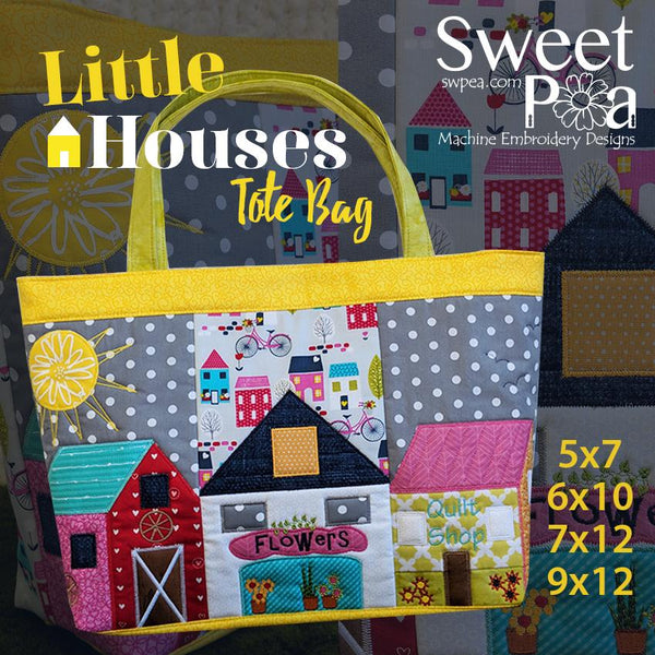 Little Houses Tote Bag 5x7 6x10 7x12 9x12 - Sweet Pea In The Hoop Machine Embroidery Design