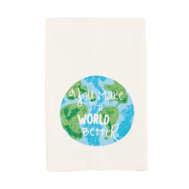 Teacher Towel: You Make The World A Better Place