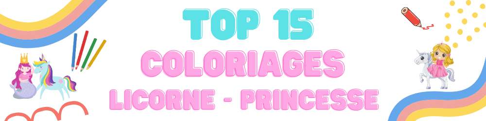 TOP 15 Coloriages Princesse Licorne
