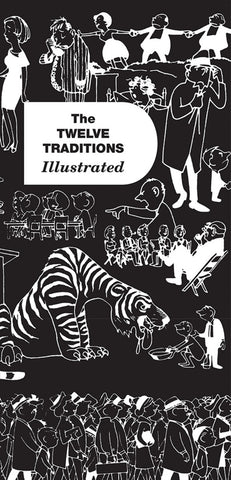 Twelve Traditions Illustrated