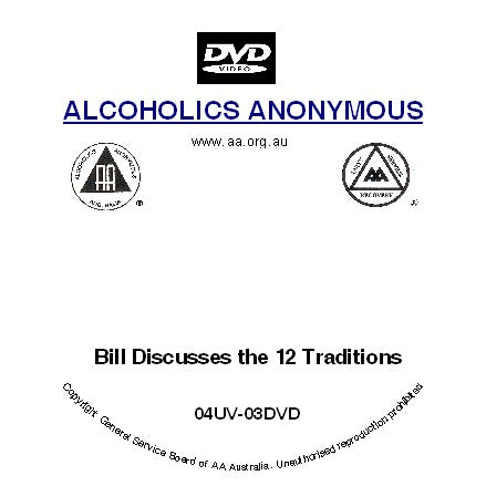 Bill Discusses the 12 Traditions DVD