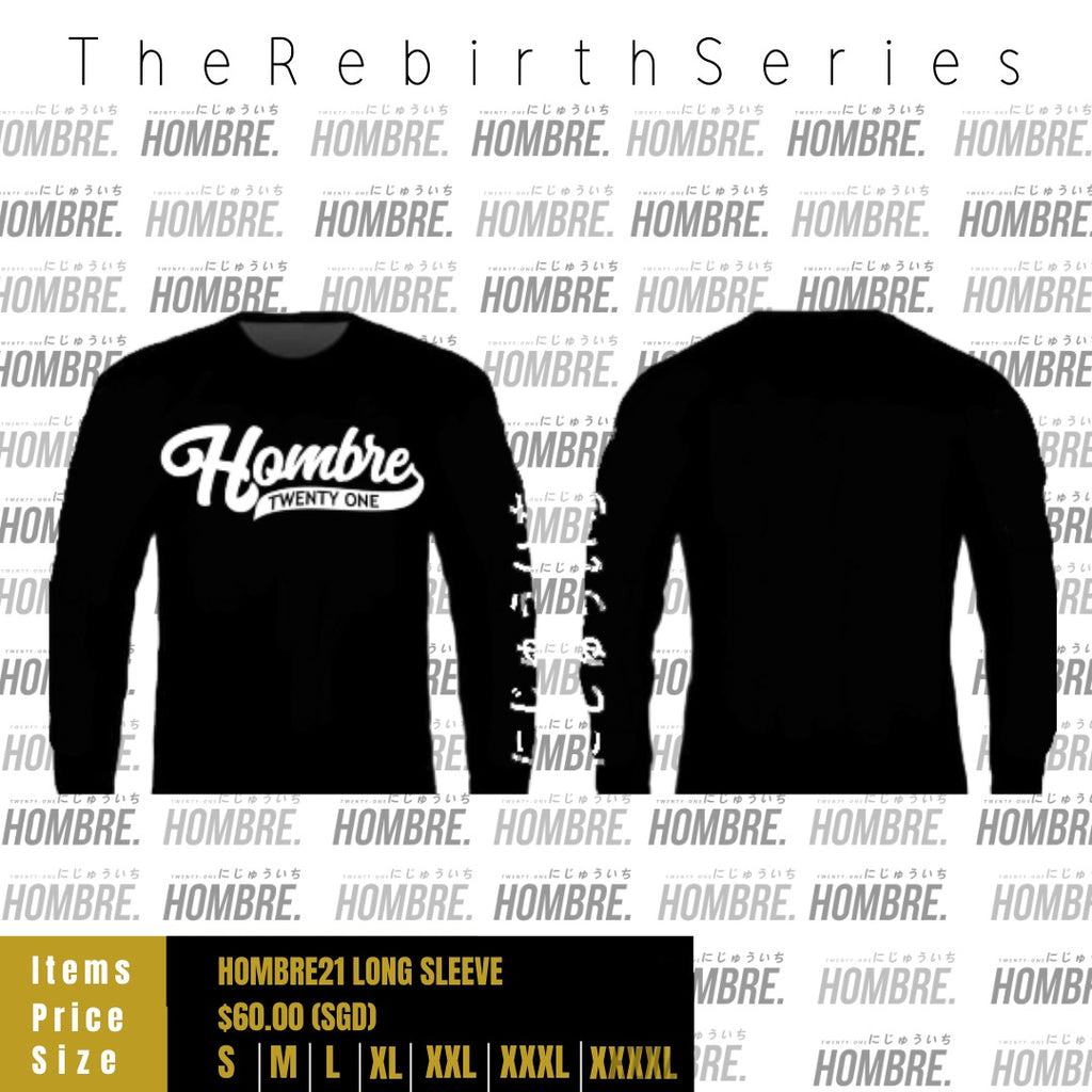 REBIRTH SERIES : CLASSIC CURVE HOMBRE LONG SLEEVE