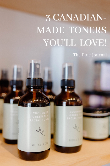 3 Canadian-Made Toners You'll Love!