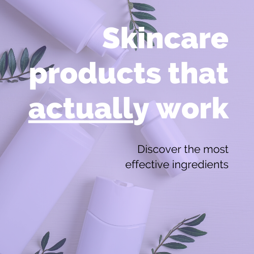 The most effective skincare products
