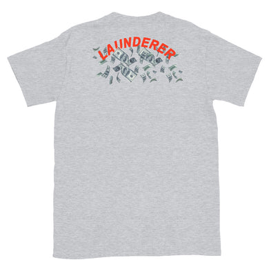 Launderer Dollars T-Shirt
