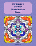 25 Square Flower Mandalas to Color! Vol. 1 | Printable