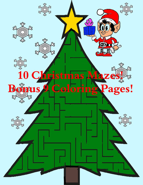 10 Christmas Mazes! Bonus 9 Coloring Pages!