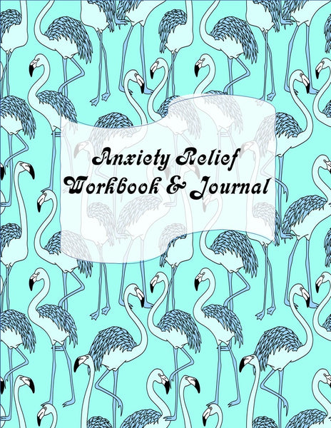 Anxiety Relief Workbook & Journal 31 Day Tracker | Physical Book