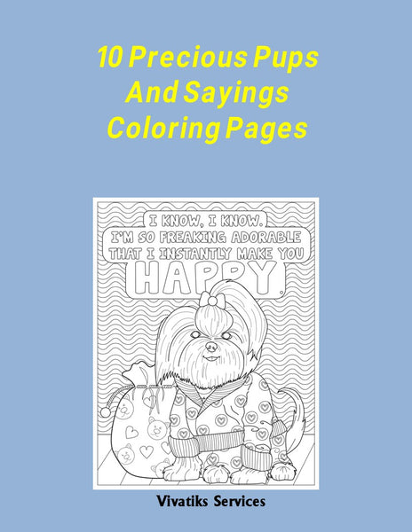 10 Precious Pups and Sayings Coloring Pages | Printables