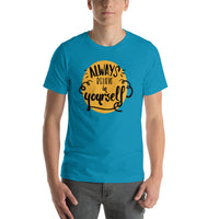 Always Believe in Yourself Short-Sleeve Unisex T-Shirt