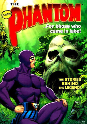 THE PHANTOM: FOR THOSE WHO CAME IN LATE TPB