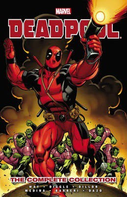 DEADPOOL: THE DANIEL WAY  COLLECTION VOL.1
