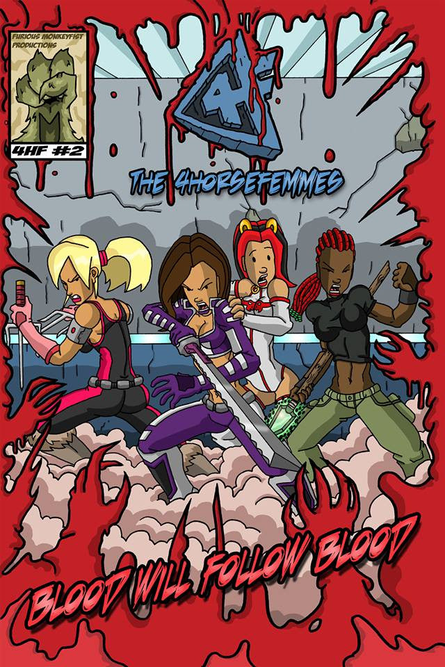 The 4Horsefemmes #2 - Blood Will Follow Blood