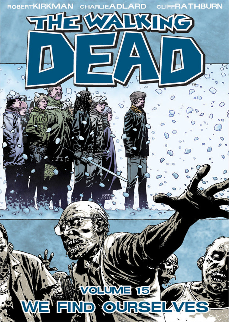 THE WALKING DEAD VOL 15 - WE FIND OURSELVES