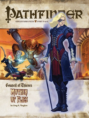 PATHFINDER ADVENTURE 29 - COUNCIL OF THIEVES: MOTHER OF FLIES