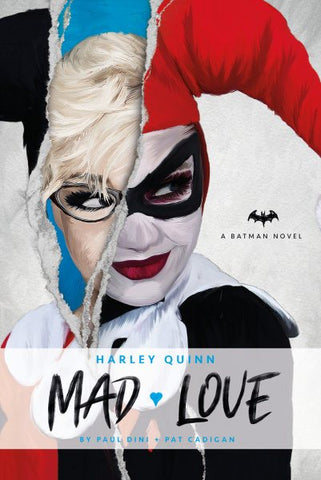MAD LOVE BY PAUL DINI/PAT CADIGAN (NOVEL)