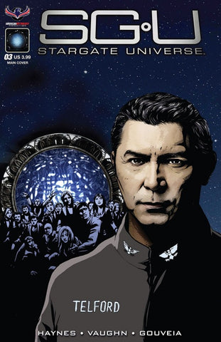 STARGATE UNIVERSE: BACK TO DESTINY #3