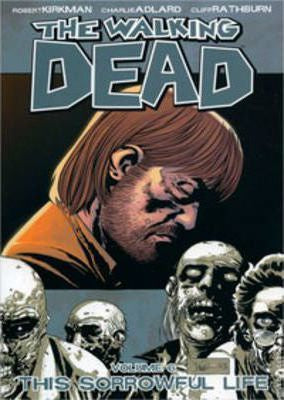 THE WALKING DEAD VOL. 6 - THIS SORROWFUL LIFE