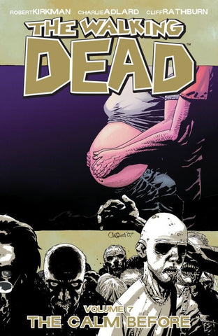 THE WALKING DEAD VOL. 7 - THE CALM BEFORE