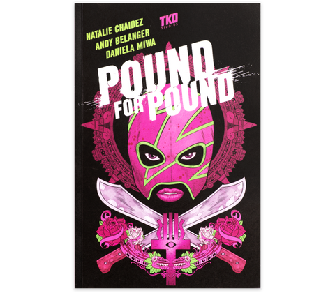 POUND FOR POUND VOL.1
