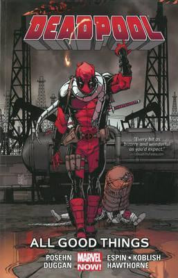 DEADPOOL VOL.8 (MARVEL NOW!) ALL THE GOOD THINGS
