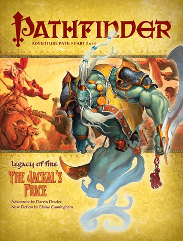 PATHFINDER ADVENTURE 21 - LEGACY OF FIRE: THE JACKAL'S PRICE