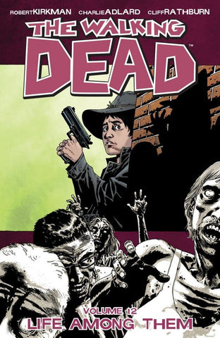 THE WALKING DEAD VOL. 12 - LIFE AMONG THEM