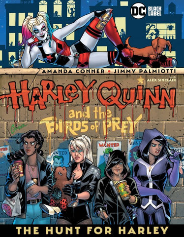 HARLEY QUINN & THE BIRDS OF PREY: THE HUNT FOR HARLEY HC